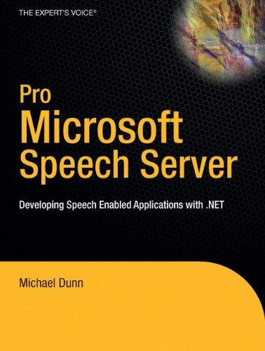9781590598467: Pro Microsoft Speech Server 2007: Developing Speech Enabled Applications with .Net