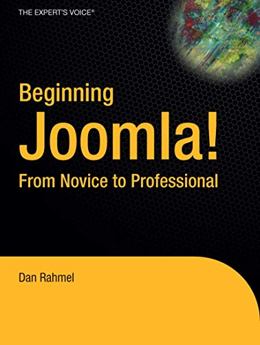 9781590598481: Beginning Joomla!: From Novice to Professional