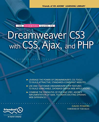 The Essential Guide to Dreamweaver CS3 with CSS, Ajax, and PHP: David Powers