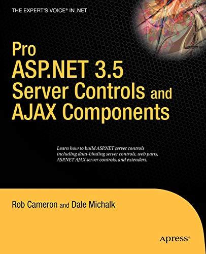 9781590598658: Pro ASP.NET 3.5 Server Controls and AJAX Components