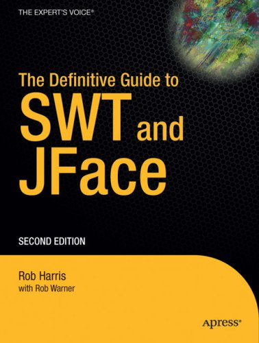9781590598665: The Definitive Guide to Swt and Jface, Second Edition