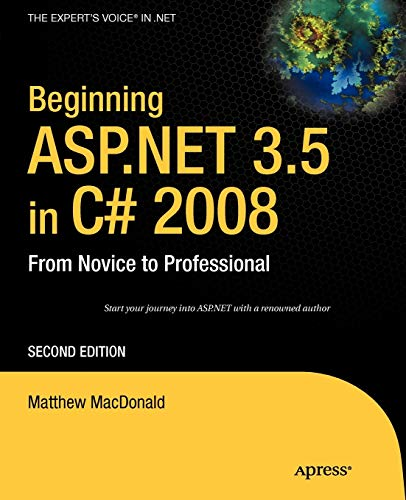 9781590598917: Beginning ASP.NET 3.5 in C# 2008: From Novice to Professional (Beginning from Novice to Professional)