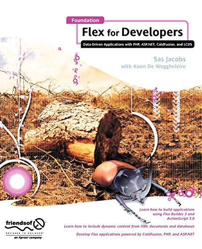 9781590598948: Foundation Flex for Developers: Data-Driven Applications with PHP, ASP.NET, ColdFusion, and LCDS