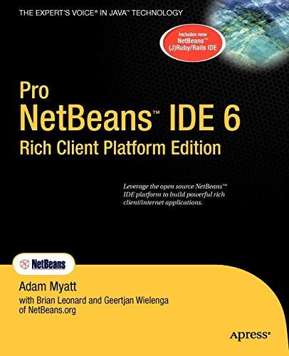 Pro Netbeans IDE 6 Rich Client Platform: Adam Myatt
