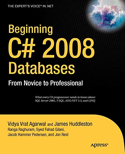9781590599006: Beginning C# 2008 Databases: From Novice to Professional (Beginners / Beginning Guide)
