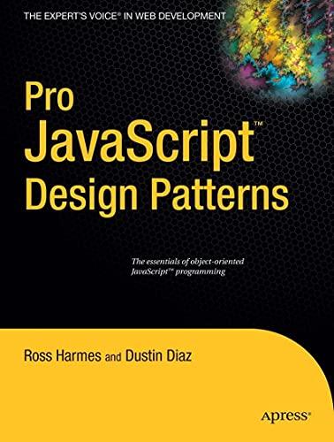 9781590599082: Pro JavaScript Design Patterns: The Essentials of Object-Oriented JavaScript Programming