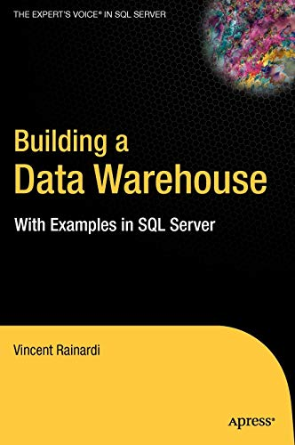 9781590599310: Building a Data Warehouse: With Examples in SQL Server (Expert's Voice)