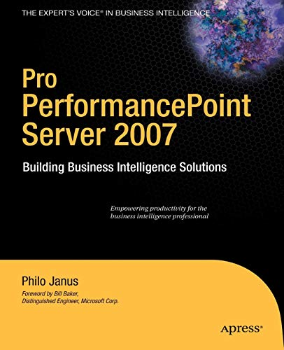 9781590599617: Pro PerformancePoint Server 2007: Building Business Intelligence Solutions (Expert's Voice in Business Intelligence)