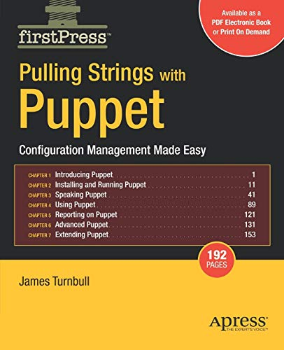 9781590599785: Pulling Strings with Puppet: Configuration Management Made Easy (FirstPress)