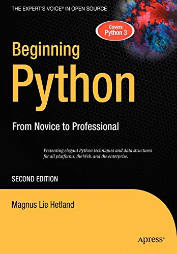 Beginning Python: From Novice to Professional (Beginning: Magnus Lie Hetland