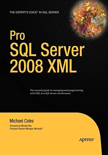 9781590599839: Pro SQL Server 2008 XML