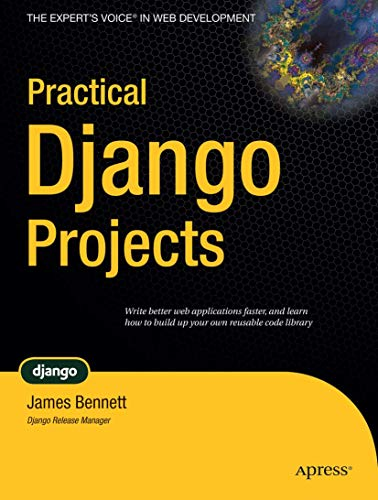 9781590599969: Practical Django Projects (Pratical Projects) (Practical Projects)