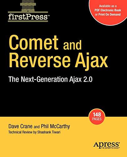 9781590599983: Comet and Reverse Ajax: The Next-Generation Ajax 2.0 (Firstpress)
