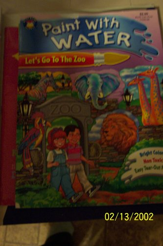 9781590600115: Let's Go to the Zoo (Paint with Water Book)