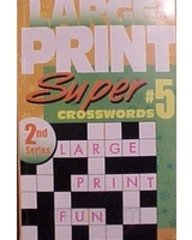 Large Print Super Crosswords #5: Waldman Publishing Corp.
