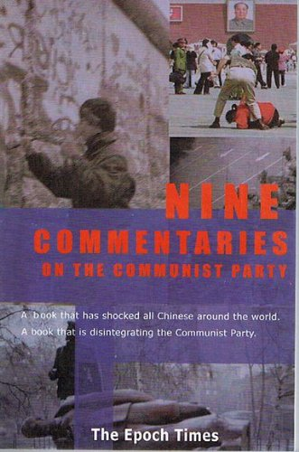 9781590681015: Nine Commentaries on the Communist Party