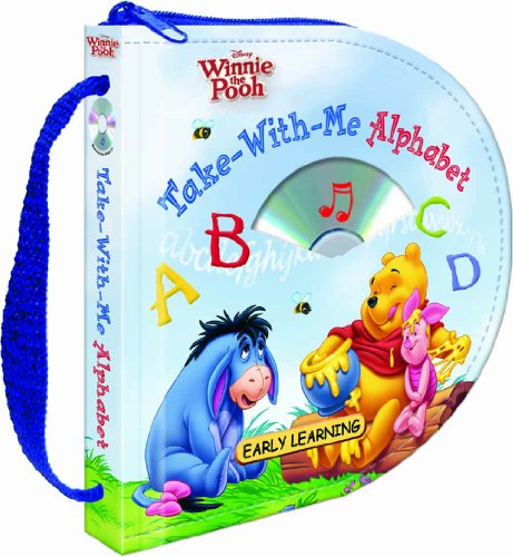 9781590694800: Disney Winnie the Pooh Take-With-Me Alphabet (Zip & Carry book with audio CD) (Disney Early Learning)