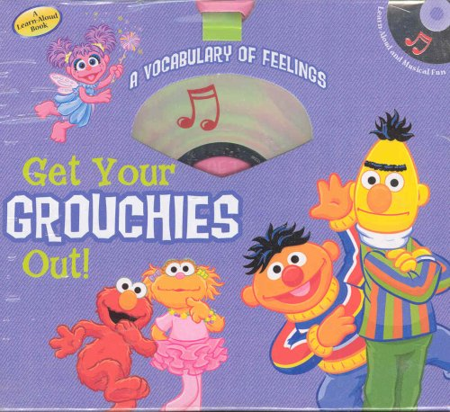 Get Your Grouchies Out!: A Vocabulary of Feelings [With CD] (Learn & Carry)