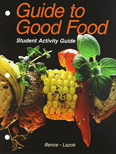 9781590701096: Guide to Good Food: Student Activity Guide