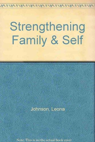 9781590701232: Strengthening Family & Self