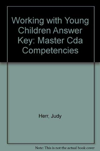 9781590701560: Working with Young Children Answer Key: Master Cda Competencies