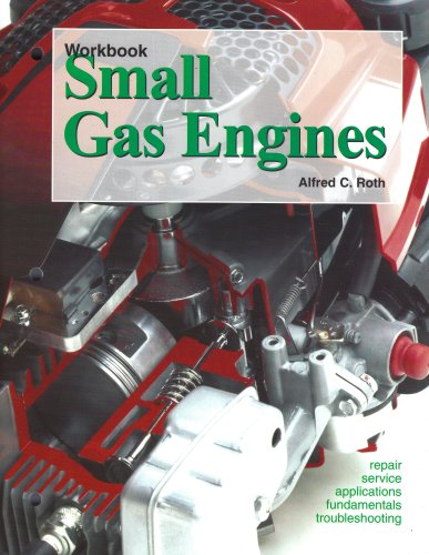 Small Gas Engines (1590701844) by Alfred C. Roth