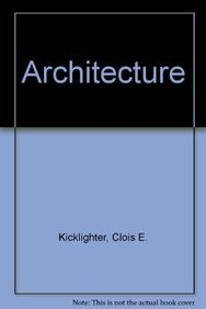 Instructor's Resource Binder Architecture Residential Drafting and: Kicklighter, Clois E.