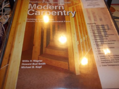Modern Carpentry (9781590702055) by Willis H. Wagner; Howard Bud Smith; Michael B. Kopf