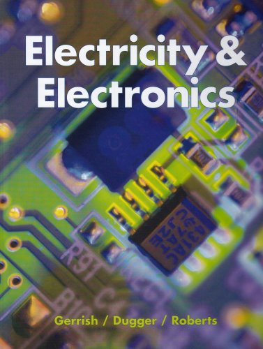 Electricity and Electronics 9781590702079 - Experiments are included in numerous chapters with step-by-step instructions.- Projects are provided for a number of chapters, with complete parts lists and schematics.