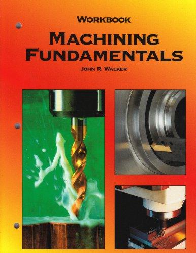 9781590702505: Machining Fundamentals, Workbook