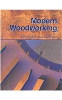Modern Woodworking (9781590702536) by Wagner, Willis H; Kicklighter Ed D, Clois E
