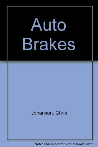 Instructor's Guide: Auto Brakes (1590702697) by Chris Johanson; Martin T. Stockel