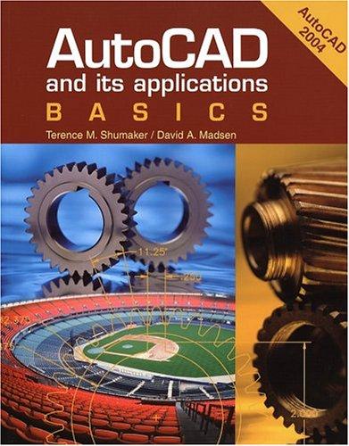 9781590702895: AutoCAD and Its Applications: Basics