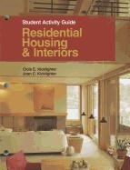 Residential Housing & Interiors: Kicklighter Ed. D., Clois E.; Kicklighter, Joan C.
