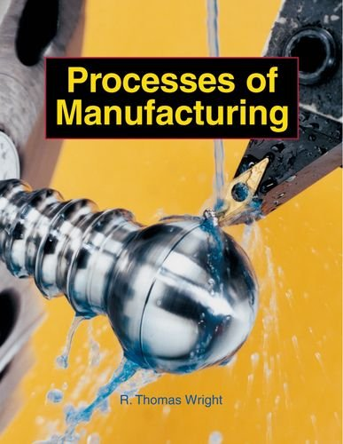 9781590703625: Processes of Manufacturing