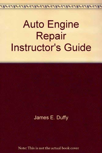 9781590704028: Auto Engine Repair Instructor's Guide
