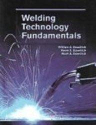 9781590704059: Welding Technology Fundamentals