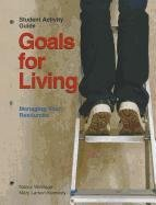 9781590704134: Goals for Living