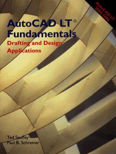 9781590704301: AutoCAD LT Fundamentals: Drafting and Design Applications