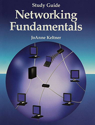 Study Guide to Accompany Networking Fundamentals: Keltner, Joanne