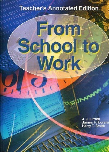 9781590705605: From School to Work (Teacher's Edition)