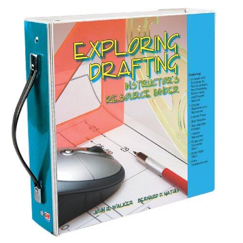 Exploring Drafting, Instructor's Resource Binder (9781590705773) by John R. Walker; Bernard D. Mathis