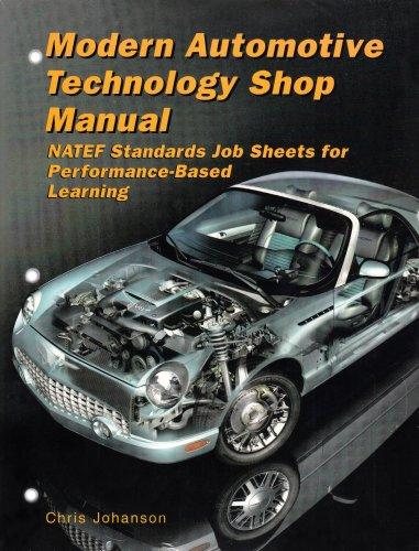 9781590706183: Modern Automotive Technology Shop Manual (NATEF Standards)