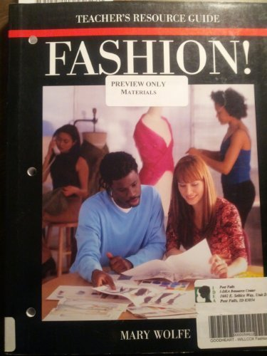 Fashion! Teacher's Resource Guide (1590706315) by Mary Wolfe