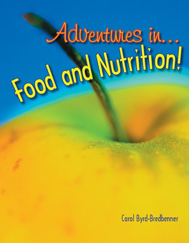 9781590706350: Adventures in Food and Nutrition!