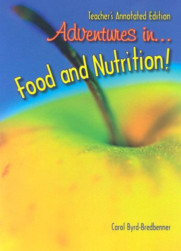 9781590706367: Adventures in Food and Nutrition Teacher's Annotated Edition