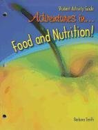 9781590706374: Adventures in Food and Nutrition!