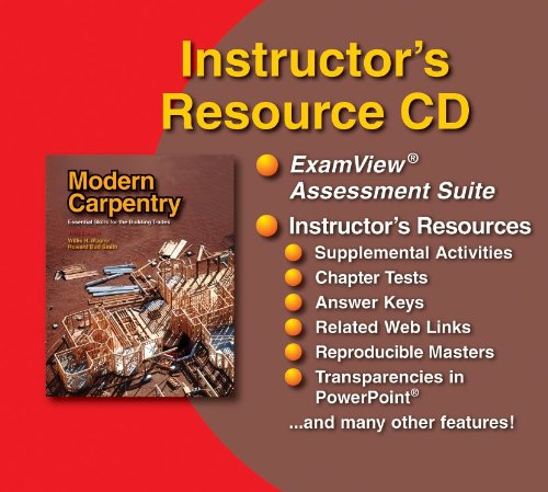 Modern Carpentry Instructor's Resource Cd w/ Examview (9781590706527) by Willis H. Wagner; Howard Bud Smith