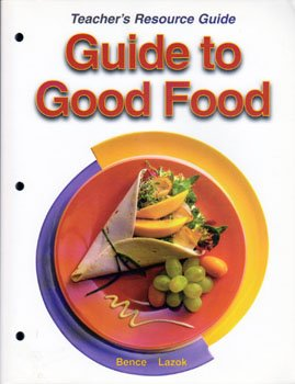 9781590706930: Guide to Good Food Teacher's Resource Guide