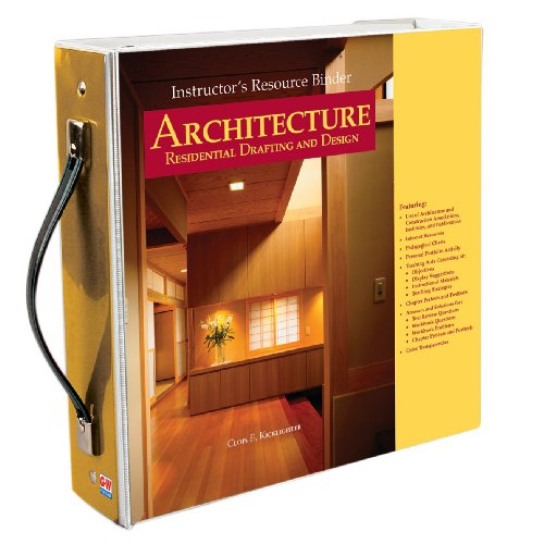 Architectured Residential Drafting and Design - Instructor's: Kicklighter, Clois E.